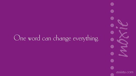 One word can change everything